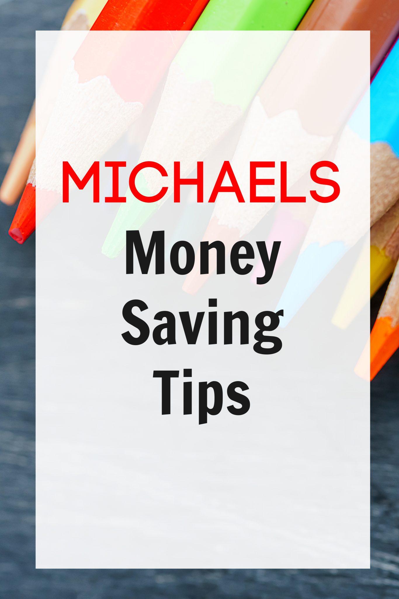 Michaels Money Saving Tips FrugallyFantastic.com