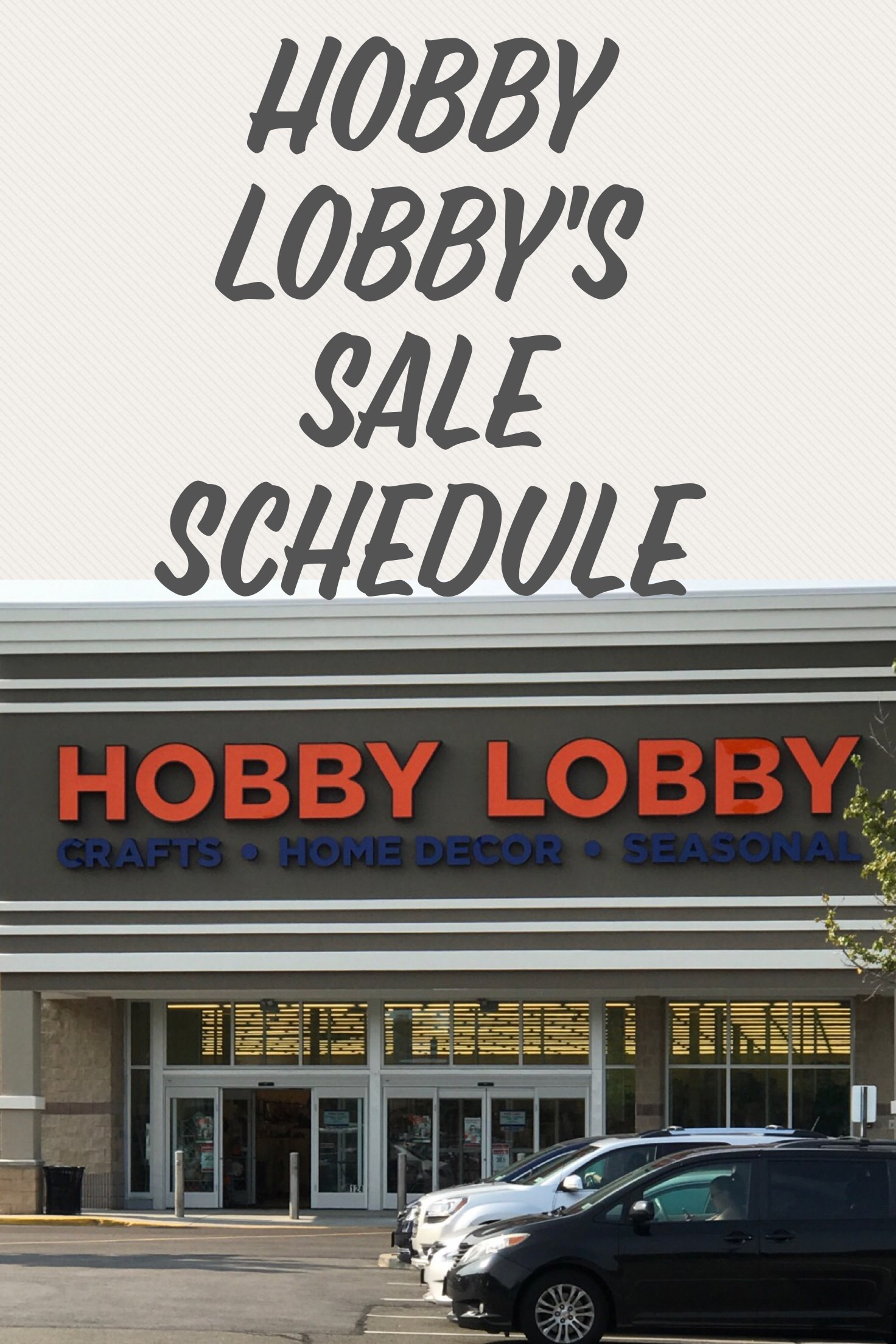 Hobby Lobby's Sale Schedule - Frugally Fantastic on Hobby Lobby Online Shopping id=79307