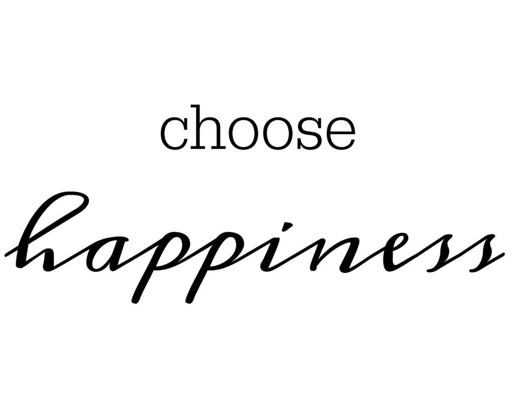 Free Printable - Choose Happiness
