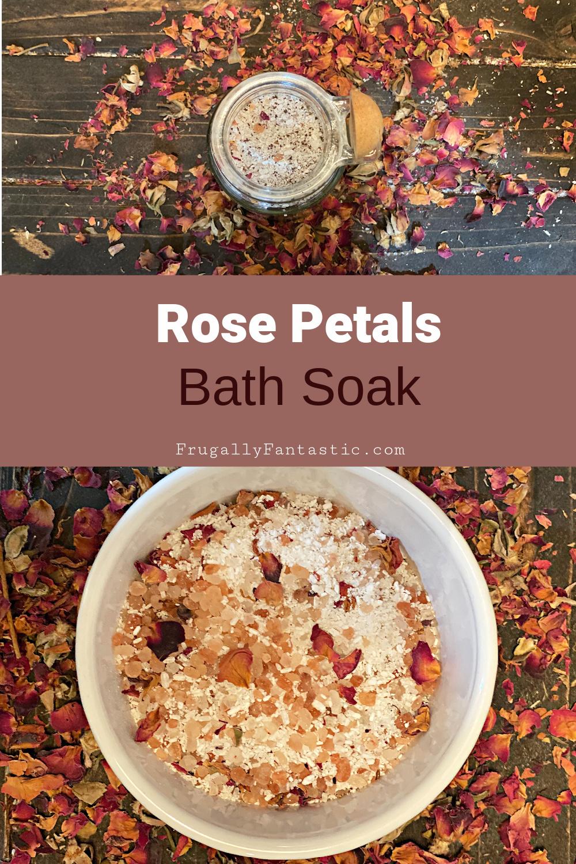 DIY Rose Petal Bath Soak FrugallyFantastic.com