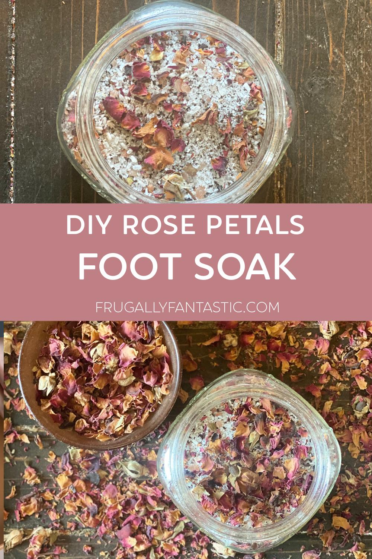 DIY Rose Petals Foot Soak FrugallyFantastic.com
