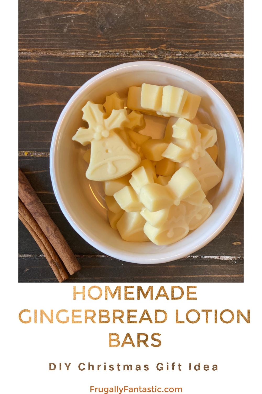 Homemade Gingerbread Lotion Bars FrugallyFantastic.com