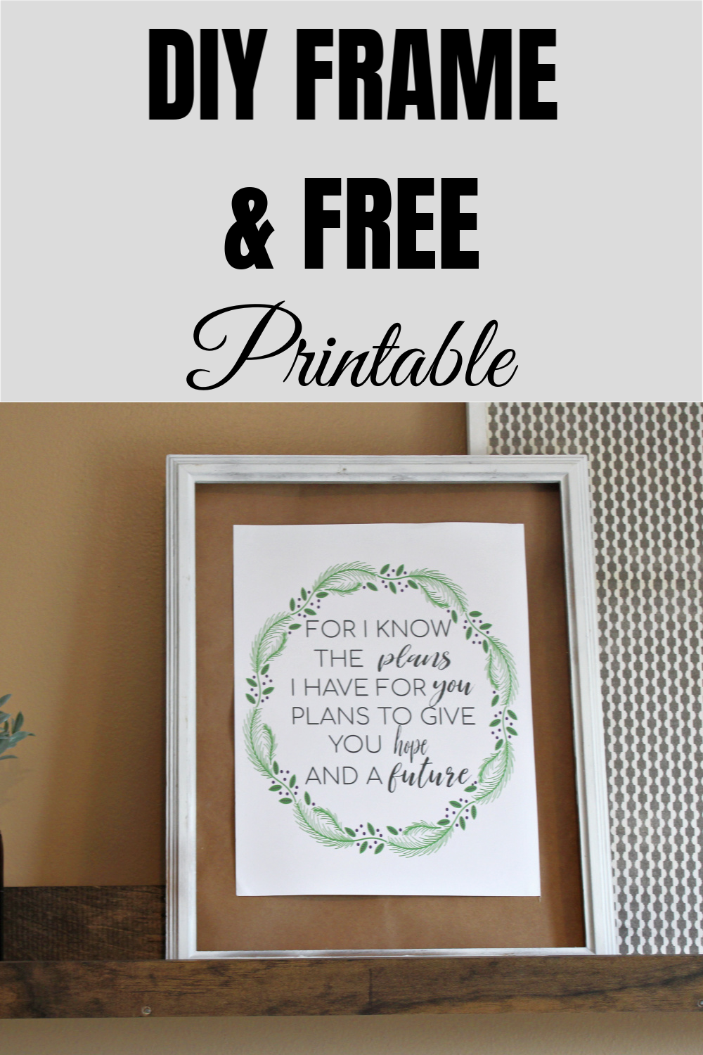 Hey guys, I'm back with another Free Printable – For I Know! This is an 8×10 printable that can fit in some of my DIY Frames!