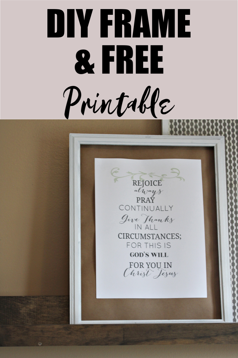 Hey guys, I'm back with another Free Printable - Rejoice Always!This is an 8×10 printable that you can put in some of my DIY Frames!