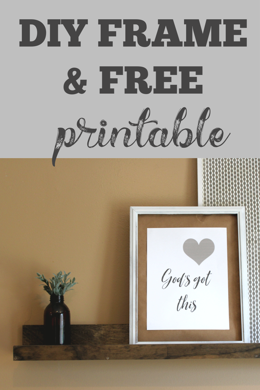 Hey guys, I'm back with another Free Printable – God's Got This! This is an 8×10 printable that will fit in some of my DIY Frames!