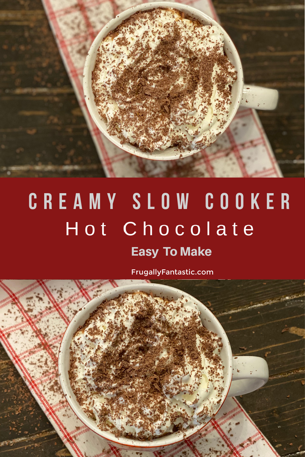 Slow Cooker Hot Chocolate FrugallyFantastic.com