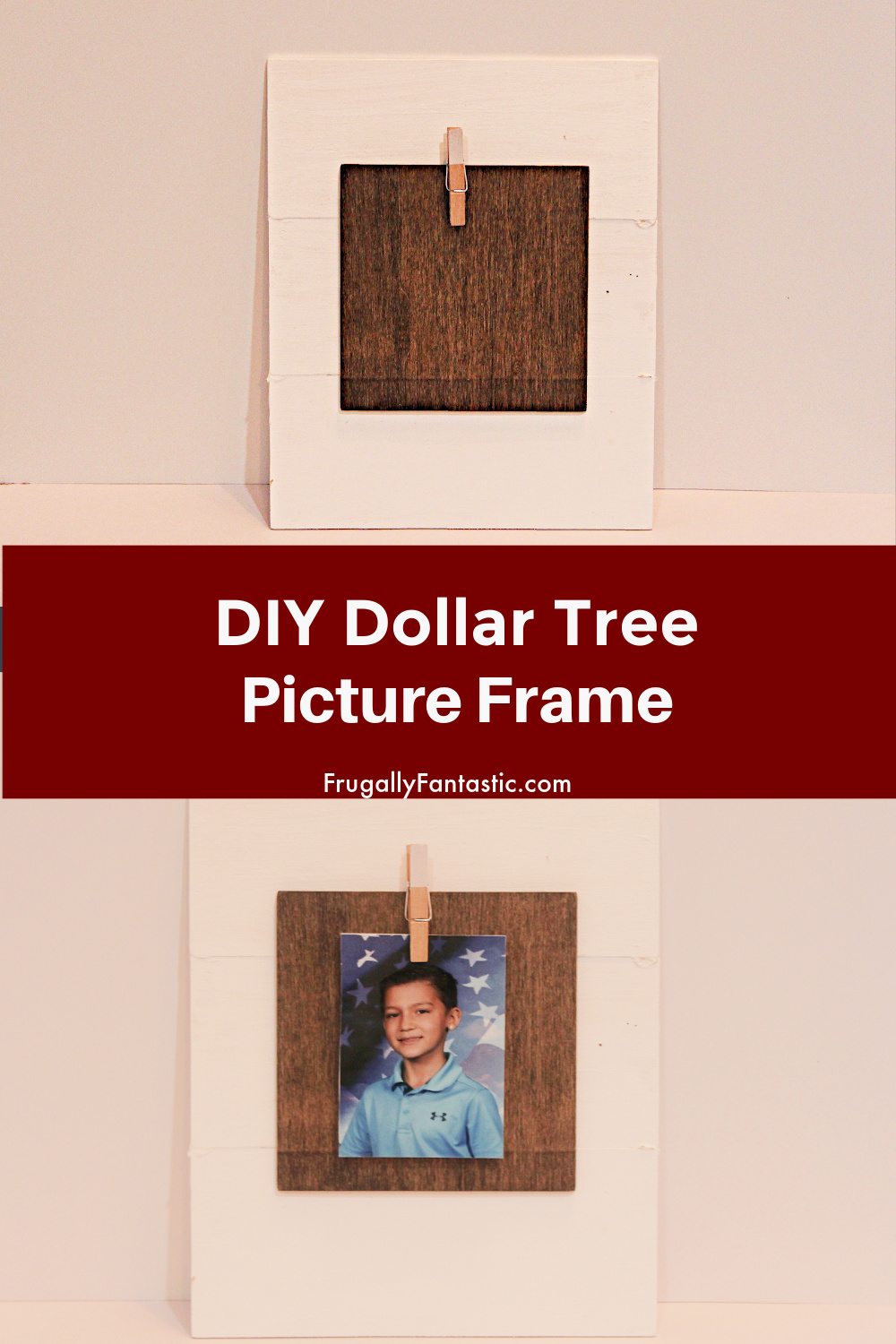 DIY Dollar Tree Picture Frame FrugallyFantastic.com