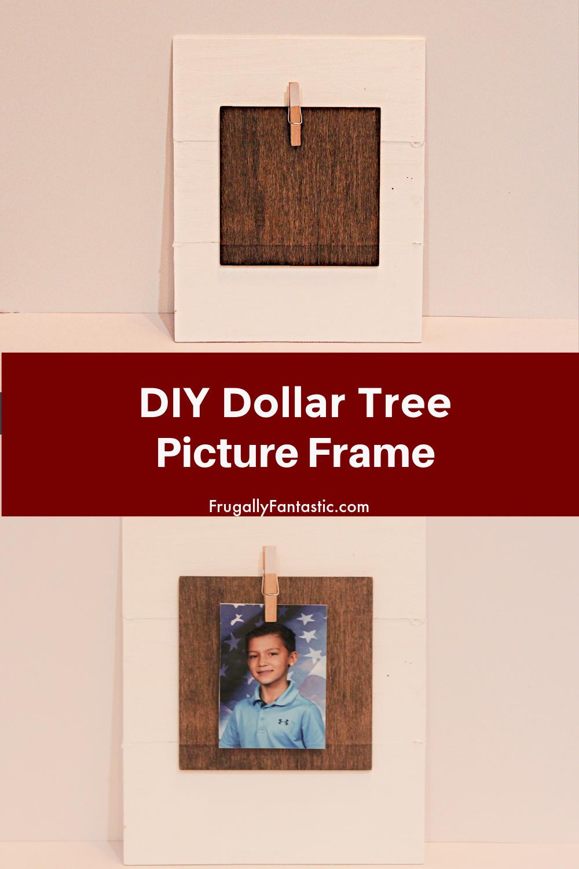 DIY Dollar Tree Picture Frame FrugallyFantastic.com