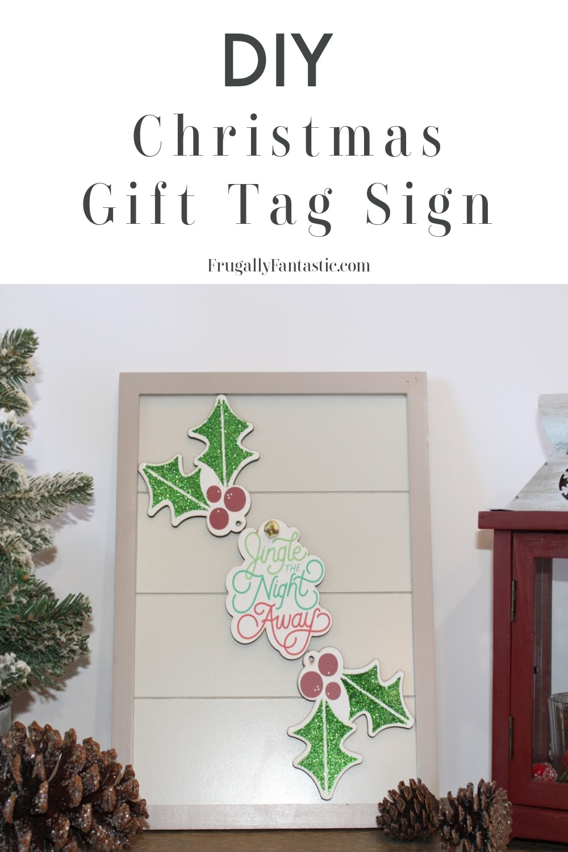 DIY Christmas Gift Tag Sign FrugallyFantastic.com