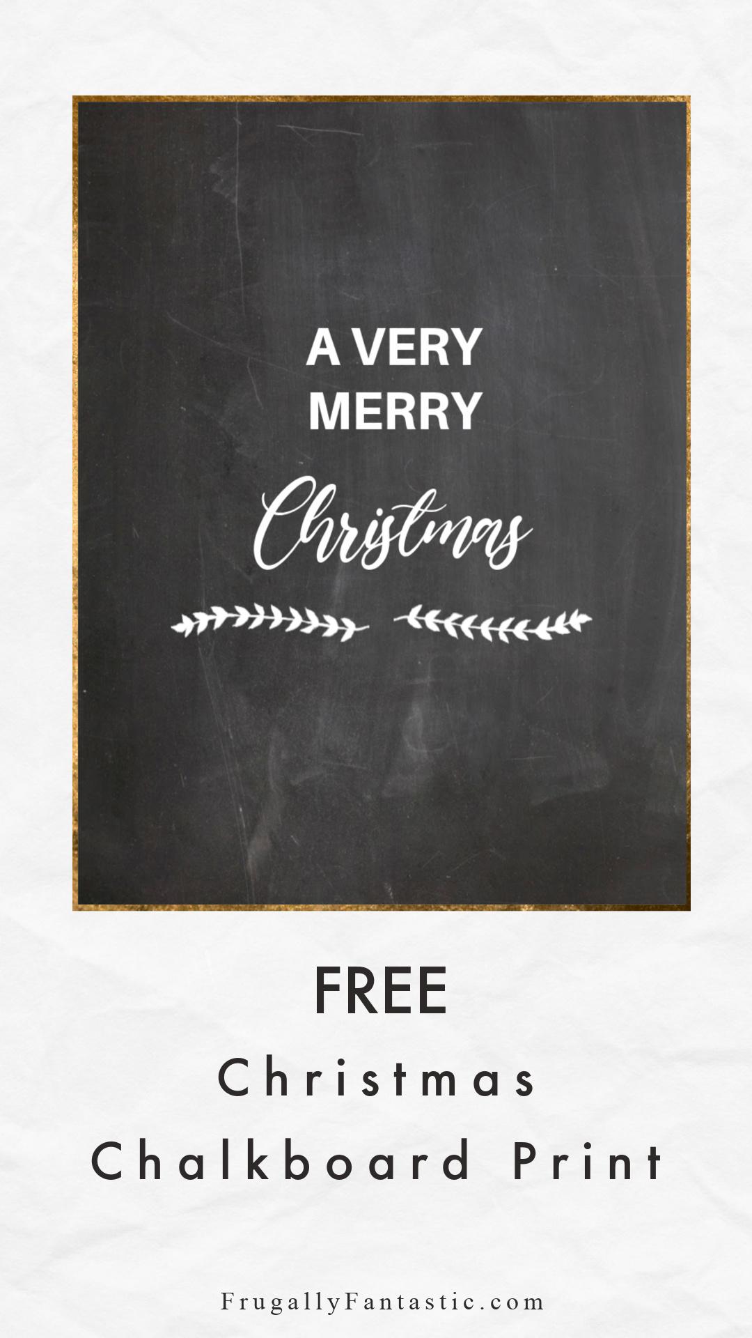 Free Christmas Chalkboard Print FrugallyFantastic.com
