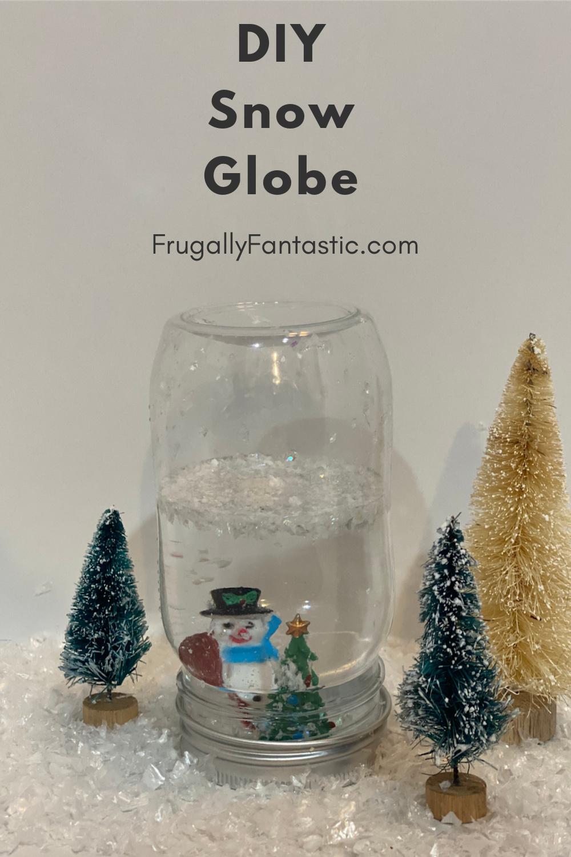 DIY Snow Globe FrugallyFantastic.com